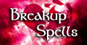 Break Up Love Spells